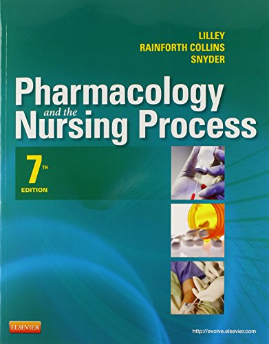 Pharmacology and the Nursing Process - Text and Elsevier Adaptive Learning Package: Lilley, Linda ...