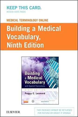 Medical Terminology Online for Building a Medical: Peggy C. Leonard