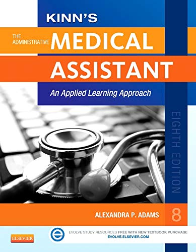 9780323289740: Kinn's The Administrative Medical Assistant with ICD-10 Supplement: An Applied Learning Approach, 8e