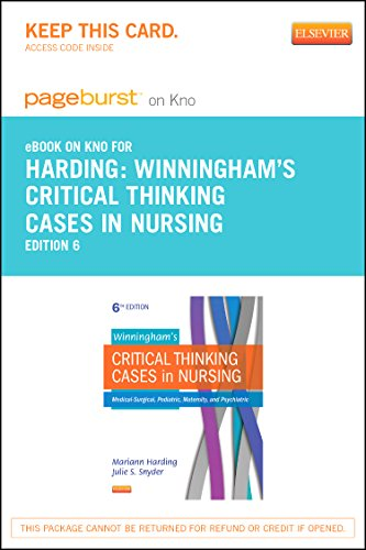 9780323291941: Winningham's Critical Thinking Cases in Nursing - Elsevier eBook on Intel Education Study (Retail Access Card): Medical-Surgical, Pediatric, Maternity, and Psychiatric, 6e