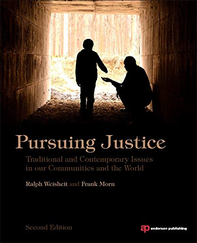 9780323294591: Pursuing Justice: Traditional and Contemporary Issues in Our Communities and the World