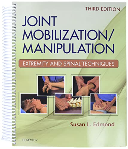 9780323294690: Joint Mobilization/Manipulation: Extremity and Spinal Techniques, 3e