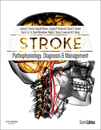 9780323295444: Stroke: Pathophysiology, Diagnosis, and Management, 6e