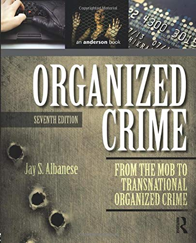 9780323296069: Organized Crime: From the Mob to Transnational Organized Crime