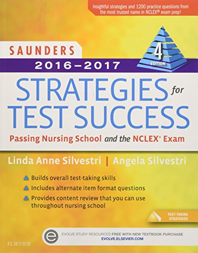 9780323296618: Saunders 2016-2017 Strategies for Test Success: Passing Nursing School and the NCLEX Exam, 4e (Saunders Strategies for Success for the Nclex Examination)