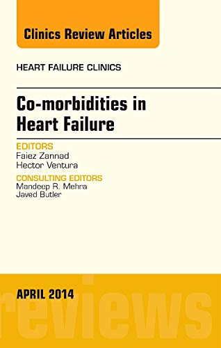 9780323296946: Co-morbidities in Heart Failure, An Issue of Heart Failure Clinics, 1e (The Clinics: Internal Medicine)