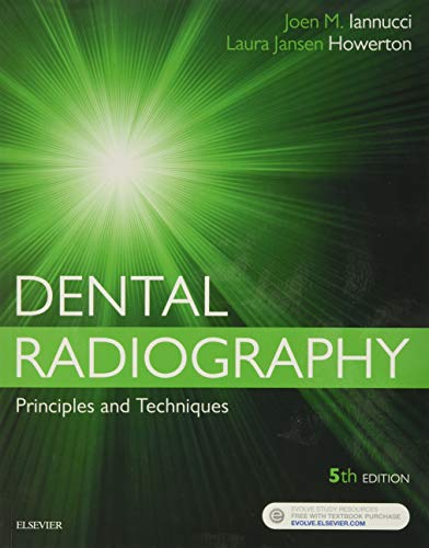 Dental Radiography: Principles and Techniques, 5e: Iannucci DDS MS,