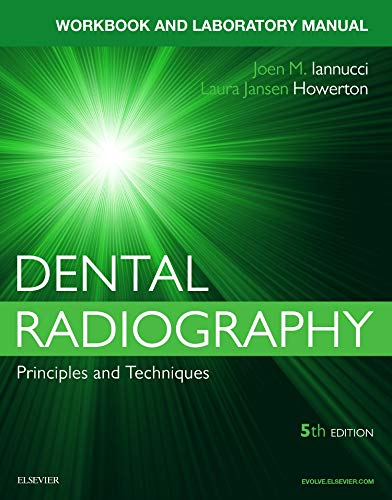 9780323297493: Dental Radiography: A Workbook and Laboratory Manual, 5e