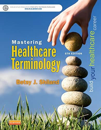 9780323298582: Mastering Healthcare Terminology, 5e