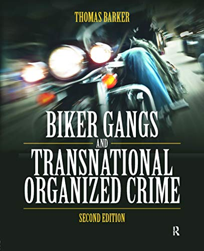 9780323298704: Biker Gangs and Transnational Organized Crime