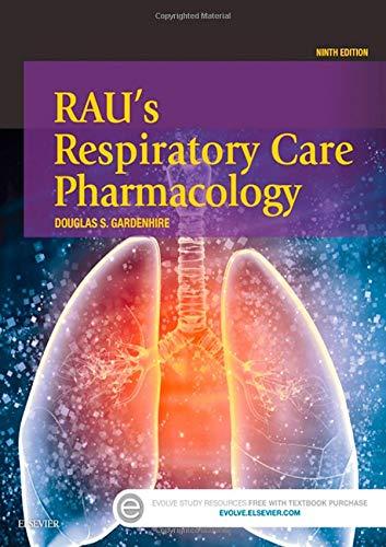 9780323299688: Rau's Respiratory Care Pharmacology, 9e