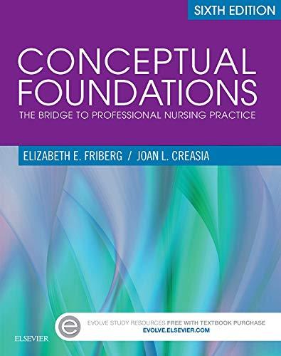 9780323299930: Conceptual Foundations: The Bridge to Professional Nursing Practice, 6e