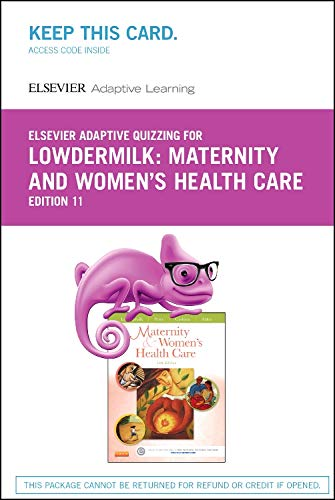 9780323310628: Elsevier Adaptive Quizzing for Lowdermilk Maternity and Women's Health Care (Retail Access Card), 11e