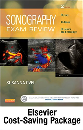 9780323311250: Sonography Exam Review: Physics, Abdomen, Obstetrics and Gynecology - Elsevier eBook on Intel Education Study + Evolve Access (Retail Access Cards), 2e
