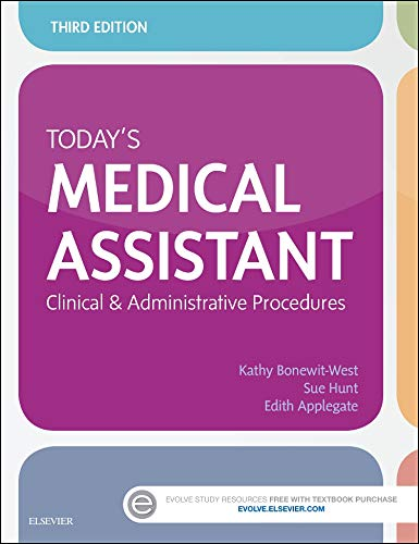 9780323311274: Today's Medical Assistant: Clinical & Administrative Procedures, 3e