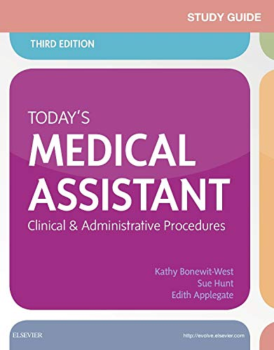 9780323311281: Study Guide for Today's Medical Assistant: Clinical & Administrative Procedures, 3e