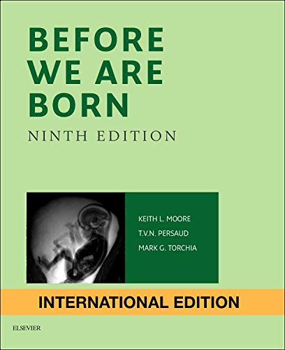 9780323313391: Before We Are Born, International Edition: Essentials of Embryology and Birth Defects, 9e