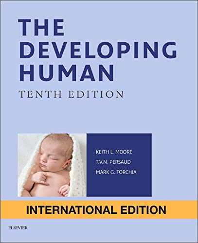 9780323313476: The Developing Human: Clinically Oriented Embryology