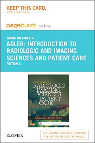 9780323316040: Introduction to Radiologic and imaging Sciences and Patient Care - Elsevier eBook on Intel Education Study (Retail Access Card)