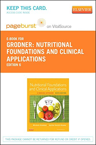 9780323316460: Nutritional Foundations and Clinical Applications - Elsevier eBook on VitalSource (Retail Access Card): A Nursing Approach, 6e