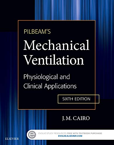 9780323320092: Pilbeam's Mechanical Ventilation: Physiological and Clinical Applications, 6e