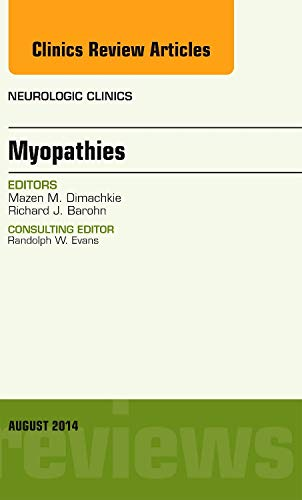 9780323320191: Myopathies, An Issue of Neurologic Clinics, 1e (The Clinics: Radiology)