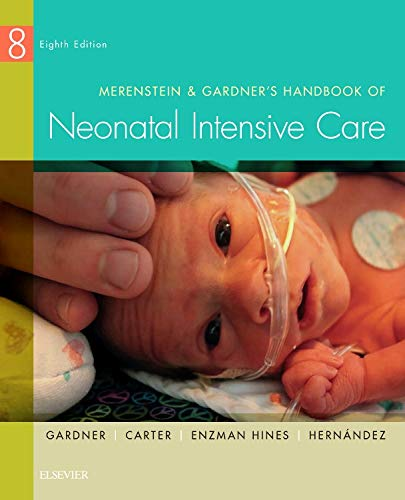 9780323320832: Merenstein & Gardner's Handbook of Neonatal Intensive Care, 8e