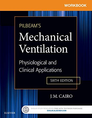 9780323320986: Workbook for Pilbeam's Mechanical Ventilation: Physiological and Clinical Applications, 6e