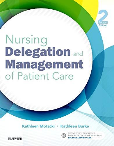 9780323321099: Nursing Delegation and Management of Patient Care, 2e