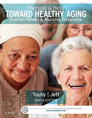 9780323321389: Ebersole & Hess' Toward Healthy Aging: Human Needs and Nursing Response