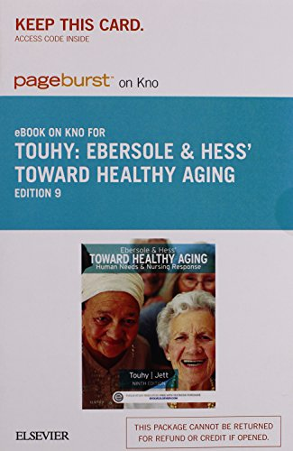 9780323321426: Ebersole & Hess' Toward Healthy Aging - Elsevier eBook on Intel Education Study (Retail Access Card): Human Needs and Nursing Response, 9e