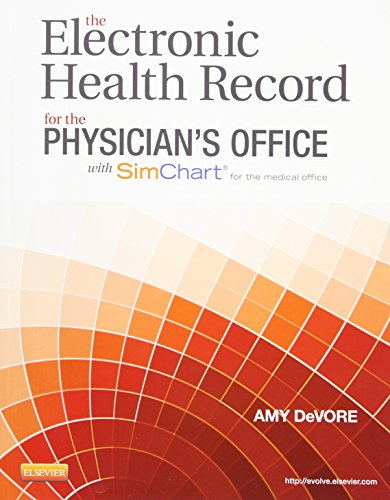 9780323322836: The Electronic Health Record For the Physician's Office With Simchart for the Medical Office