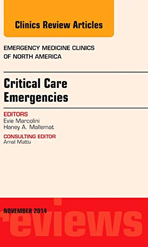 9780323323697: Critical Care Emergencies, an Issue of Emergency Medicine Cl (The Clinics: Internal Medicine)