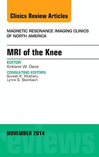 MRI of the Knee, An Issue of: Davis MD FACR,