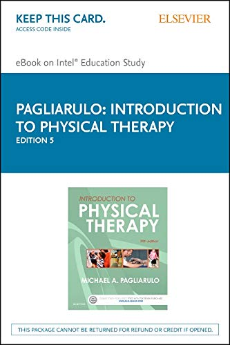 Introduction to Physical Therapy, Pageburst E-book on Kno: Pagliarulo, Michael A.