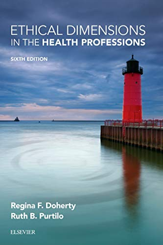 9780323328920: Ethical Dimensions in the Health Professions, 6e