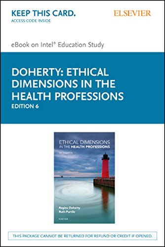 9780323328951: Ethical Dimensions in the Health Professions - Elsevier eBook on Intel Education Study (Retail Access Card), 6e