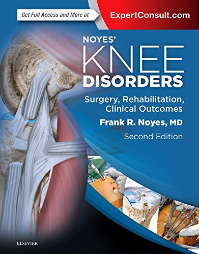 9780323329033: Noyes' Knee Disorders: Surgery, Rehabilitation, Clinical Outcomes, 2e