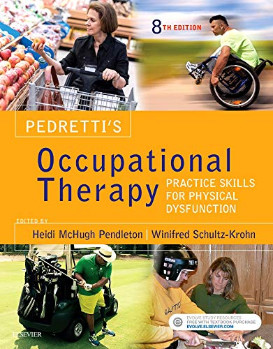 9780323339278: Pedretti's Occupational Therapy: Practice Skills for Physical Dysfunction