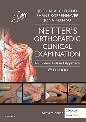9780323340632: Netter's Orthopaedic Clinical Examination: An Evidence-Based Approach, 3e (Netter Clinical Science)