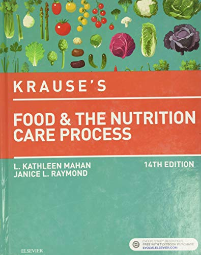 Krause's Food & the Nutrition Care Process,: Mahan MS RD