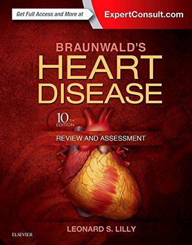 9780323341349: Braunwald's Heart Disease Review and Assessment, 10e (Companion to Braunwald's Heart Disease)