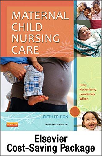 Maternal Child Nursing Care - Text and Elsevier Adaptive Learning (Access Card) and Elsevier ...