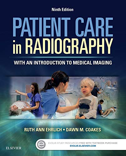 Patient Care in Radiography: With an Introduction to Medical Imaging: Dawn M. Coakes; Ruth Ann ...