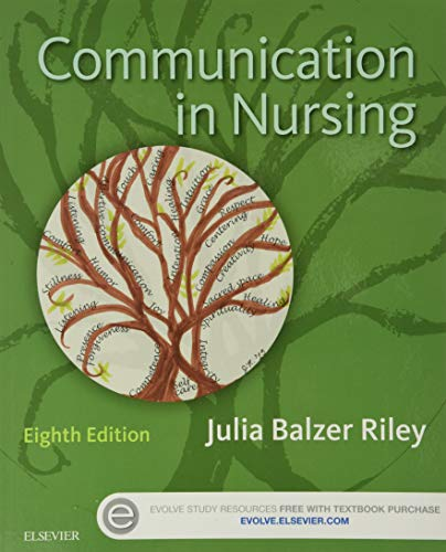 9780323354103: Communication in Nursing