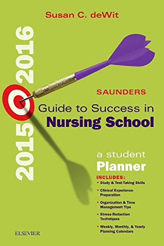 9780323354936: Saunders Guide to Success in Nursing School, 2015-2016: A Student Planner, 11e