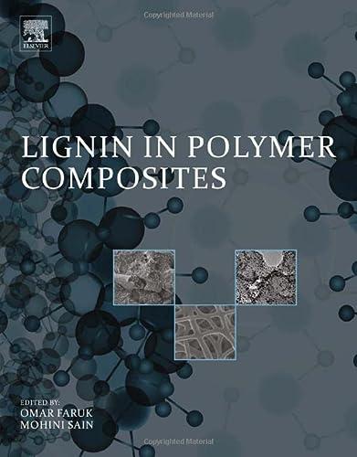 9780323355650: Lignin in Polymer Composites
