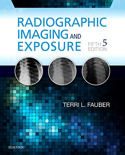 9780323356244: Radiographic Imaging and Exposure, 5e