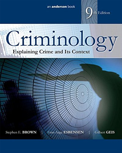 9780323356480: Criminology: Explaining Crime and Its Context