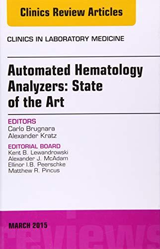 Automated Hematology Analyzers: State of the Art,: Brugnara MD, Carlo